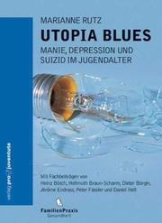 Cover of: Utopia Blues. Depression, Manie und Suizid im Jugendalter.