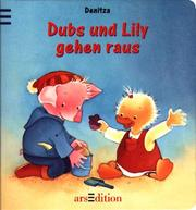 Cover of: Dubs und Lily gehen raus.
