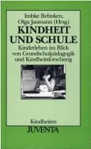 Cover of: Kindheit und Schule.