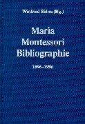 Cover of: Maria- Montessori- Bibliographie 1896 - 1996