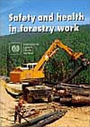 Cover of: SAFETY AND HEALTH IN FORESTRY WORK
