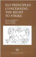 Cover of: ILO Principles Concerning the Right to Strike