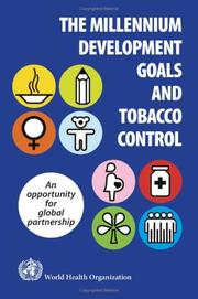 Cover of: The Millennium Development Goals And Tobacco Control