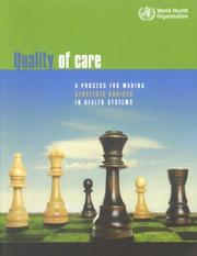 Cover of: Quality of care.    A process of for making strategic choices in health systems