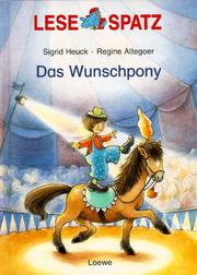 Cover of: Lesespatz. Das Wunschpony. ( Ab 6 J.).