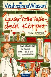 Cover of: WahnsinnsWissen. Lauter tolle Teile