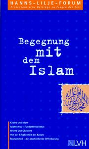 Cover of: Begegnung mit dem Islam.