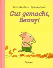 Cover of: Gut gemacht, Benny.