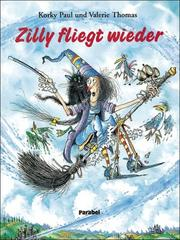 Cover of: Zilly fliegt wieder.
