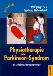 Cover of: Physiotherapie beim Parkinson- Syndrom. Ein Leitfaden zur Bewegungstherapie.