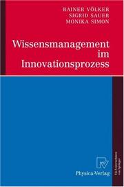 Cover of: Wissensmanagement im Innovationsprozess