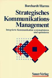 Cover of: Strategisches Kommunikations- Management. Integrierte Kommunikation systematisieren und optimieren.