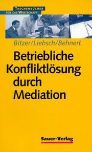 Cover of: Betriebliche Konfliktlösung durch Mediation.