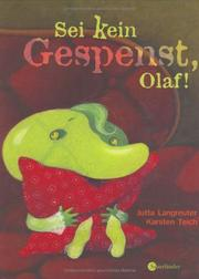 Cover of: Sei kein Gespenst, Olaf! (Ab 3 J.).