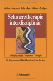Cover of: Schmerztherapie interdisziplinär. Pathophysiologie, Diagnostik, Therapie.