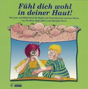Cover of: Fühl dich wohl in deiner Haut!
