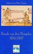 Cover of: Kunde von den Mongolen 1245-1247.
