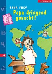 Cover of: Papa dringend gesucht. ( Ab 8 J.).