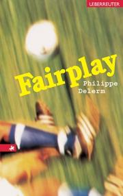 Cover of: Fairplay. ( Ab 12 J.).
