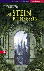Cover of: Die Steinprinzessin. ( Ab 12 J).