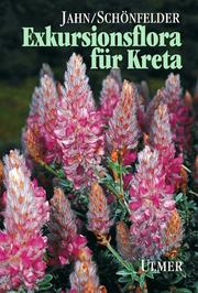 Cover of: Exkursionsflora für Kreta.