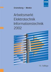 Cover of: Arbeitsmarkt Elektrotechnik, Informationstechnik 2002.