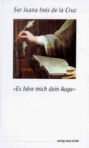 Cover of: Es höre mich dein Auge. Lyrik, Theater, Prosa