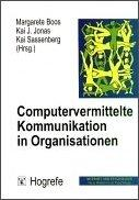 Cover of: Computervermittelte Kommunikation in Organisationen.