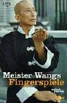 Cover of: Meister Wangs Fingerspiele.