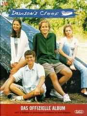 Cover of: Dawson's Creek. Das offizielle Album.