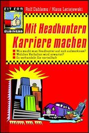 Cover of: Mit Headhuntern Karriere machen.