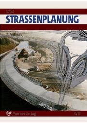 Cover of: Werner Ingenieur-Texte, Bd.37, Straßenplanung