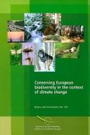Cover of: Conserving European Biodiversity in the Context of Climate Change (Nature and Environment)