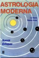 Cover of: Astrologia Moderna - Nuevos Enfoques