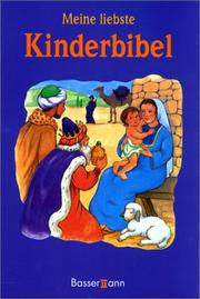 Cover of: Meine liebste Kinderbibel.