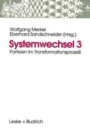 Cover of: Systemwechsel, Bd.3, Parteien im Transformationsprozeß