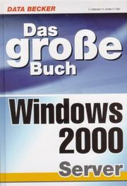 Cover of: Das große Buch. Windows 2000 Server.