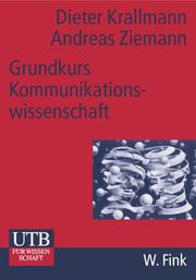 Cover of: Grundkurs Kommunikationswissenschaft.
