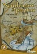 Cover of: Naufragos y Piratas