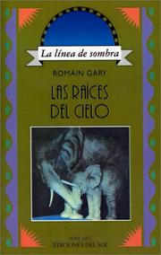 Cover of: Las Raices Del Cielo