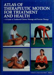 Cover of: Atlas of Therapeutic Motion for Treatment and Health