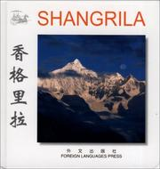 Cover of: Shangri-la (Chinese/English edition: FLP China Travel and Tourism)