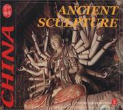 Cover of: Ancient Scupture (Culture of China)