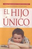 Cover of: El Hijo Unico/ The Only Child