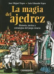 Cover of: La magia del ajedrez