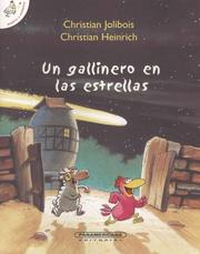 Cover of: Un gallinero en las estrellas/ The Hen House of the Stars