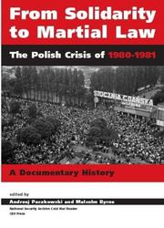 Cover of: From Solidarity to Martial Law: The Polish Crisis of 1980-1981