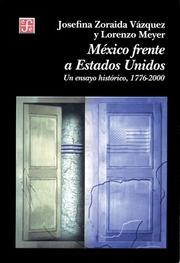 Cover of: Mexico Frente a Estados Unidos/ Mexico in Front of the United States
