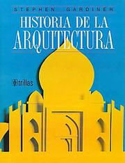 Cover of: Historia de la arquitectura/ Introduction to Architecture
