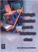 Cover of: Psicologia Educativa Para La Ensenanza Eficaz / Educational Psychology for Effective Teaching